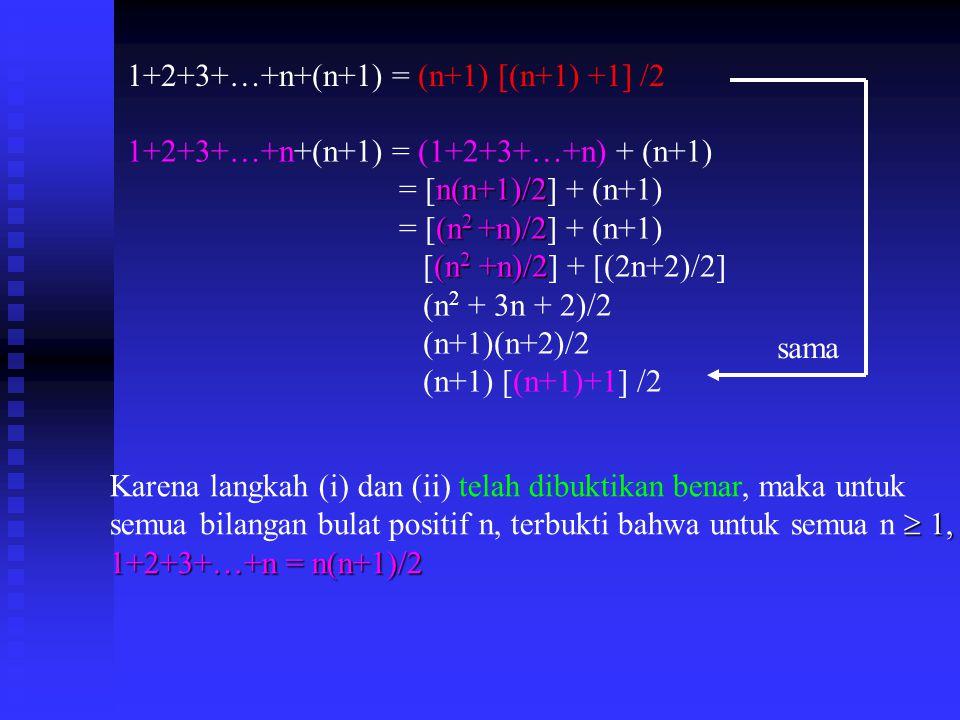 1+2+3+…+n+(n+1) = (n+1) [(n+1) +1] /2